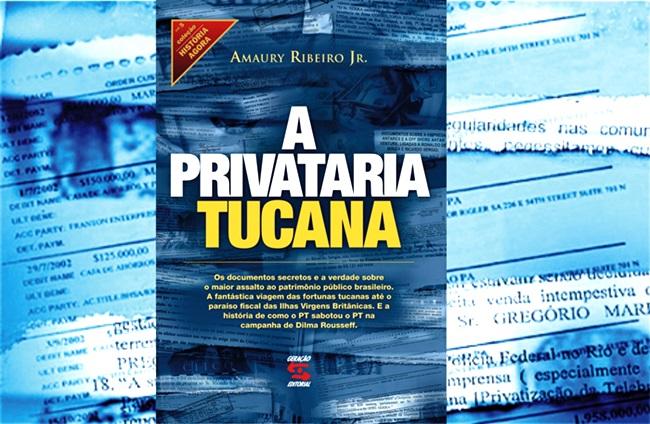 a privataria tucana amaury ribeiro jr.