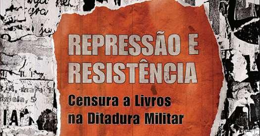 repressão resistência ditadura militar