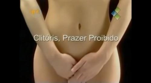 clitóris prazer proibido documentário
