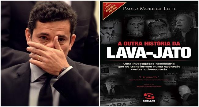 Sergio Moro outra história da Lava-Jato paulo moreira leite