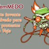 #vejatemmedo