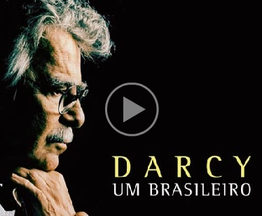 darcy ribeiro documentário