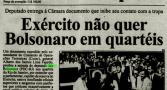 reputacao-de-bolsonaro-no-exercito-era-assustadora-mostram-relatorios4