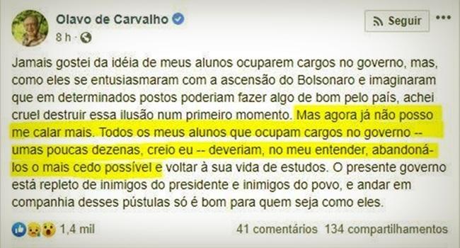 Olavo manda alunos abandonarem cargos no governo Bolsonaro