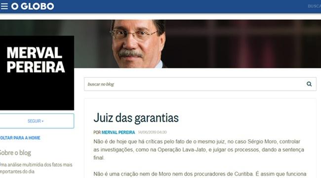 Merval Pereira defende Moro vazajato Lenio Streck