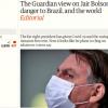 the-guardian-bolsonaro-perigo-mundo-pandemia