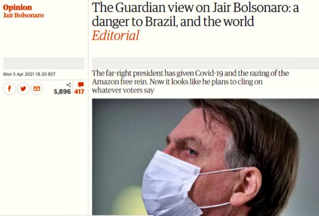 The Guardian Bolsonaro perigo mundo pandemia covid-19