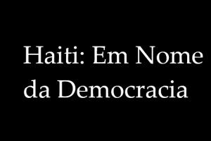 haiti-nome-democracia-violencia